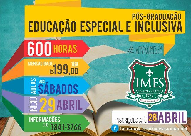 IMES de São Manuel está com inscrições abertas para Pós-Graduação em Educação Especial - O Instituto Municipal de Ensino de São Manuel está com as inscrições para Pós-Graduação em Educação Especial e Inclusiva abertas até dia 28 de abril. As aulas ocorrerão aos sábados e se iniciam no dia 29. O interessado deve ter o Ensino Superior Completo e apresentar o certificado de conclusão de - http://acontecebotucatu.com.br/educacao/imes-de-sao-manuel-esta-com-i