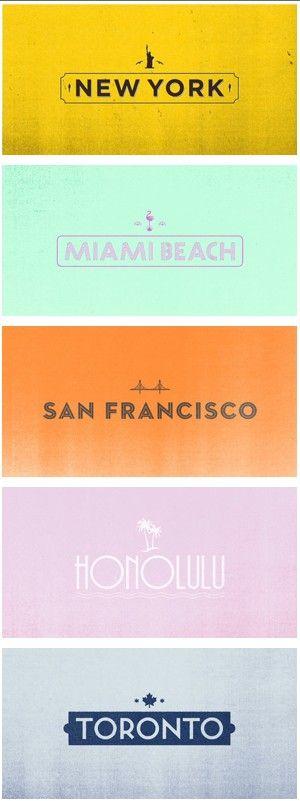 new york * miami beach * san francisco * honolulu * toronto *: Places To Visit, Cities Logos, Graphics Design, Health Tips, Miami Beaches, New York, Travel Posters, Design Web, Travel Lists
