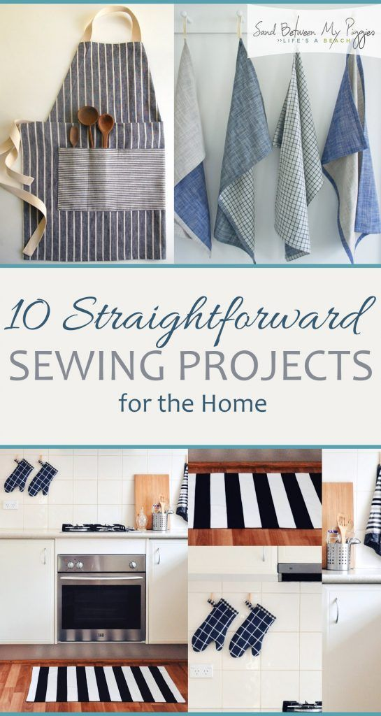 10 Straightforward Sewing Projects for the Home