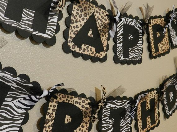 Zebra and Leopard Birthday Banner Animal PrintThis is a fantastic and fun animal print theme!! You don't have to decide on just one animal theme- this set mixes it up, with both zebra and leopard pr..