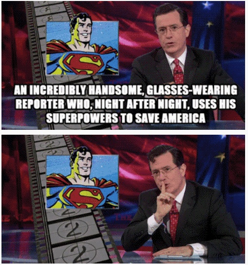 Stephen Colbert - he's gonna do great replacing Letterman. Although, I am gonna miss THE Stephen Colbert.