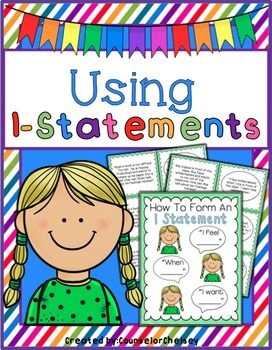 Using I Statements- Includes 20 role play scenarios and a poster. https://www.teacherspayteachers.com/Product/Using-I-Statements-2359718