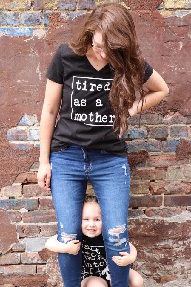 Tired as a mother! This shirt says it all. Trendy graphic mom tee.