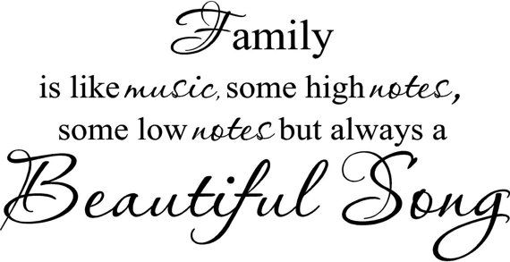 Family is like music high notes low notes beautiful song Wall Art in Words Vinyl lettering Decals Free Shipping to the U.S.