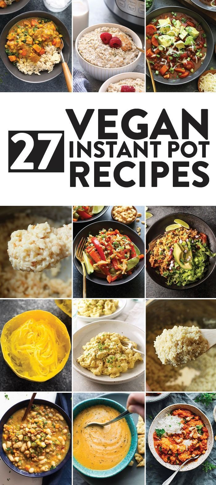 On The Lookout For Some Quick Whole Food Plant Based Recipes You Ve Come To The Right Pl With Images Vegan Instant Pot Recipes Vegetarian Instant Pot Instant Pot Recipes
