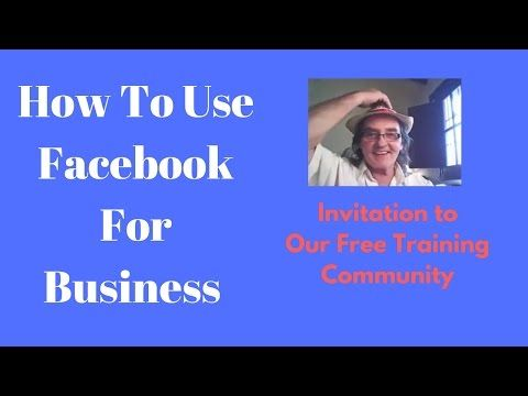 How To Use Facebook For Business Invitation to Free Training Group https://youtu.be/qe3ZX0dDg2I