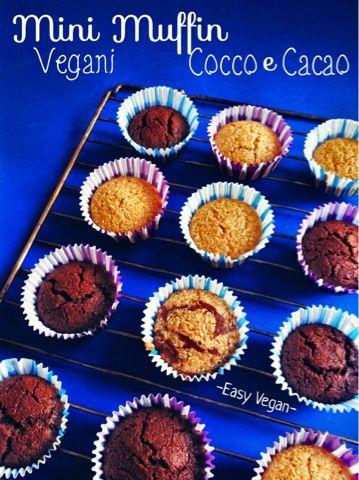 Easy Vegan: Muffin vegani cocco e cacao