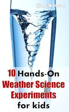 10 weather science experiments for kids, all are hands-on, easy to do science activities you can do at home or science class. Create rainbow, cloud in a jar, create tornado and thunderstorms and rain. Great STEM activities for Kids from preschool to high school. #iGameMomSTEM #STEMforKids