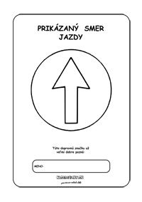 Dopravné značky - omaľovánky - Prikázaný smer jazdy