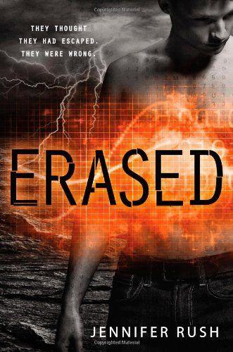 Erased (Altered) by Jennifer Rush http://www.amazon.com/dp/0316197157/ref=cm_sw_r_pi_dp_24cBub0TKAARV