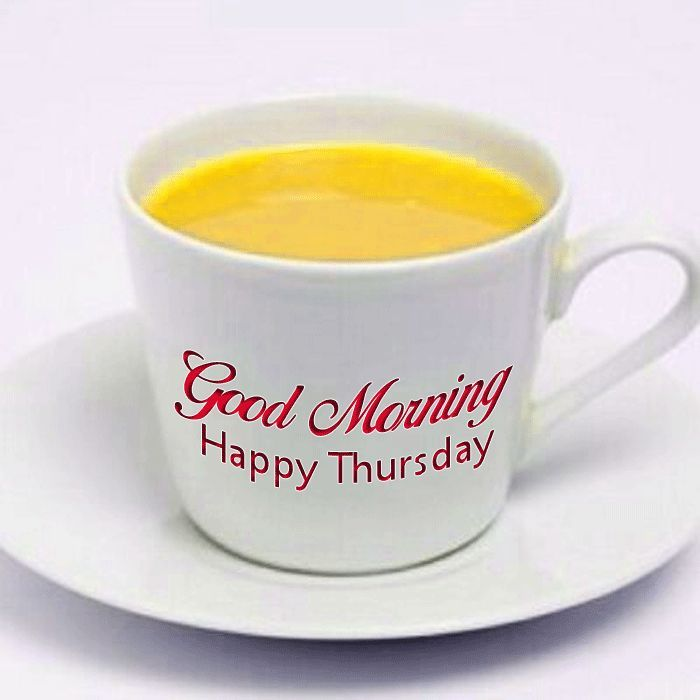 Good Morning Happy Thursday images with tea coffee and ...
