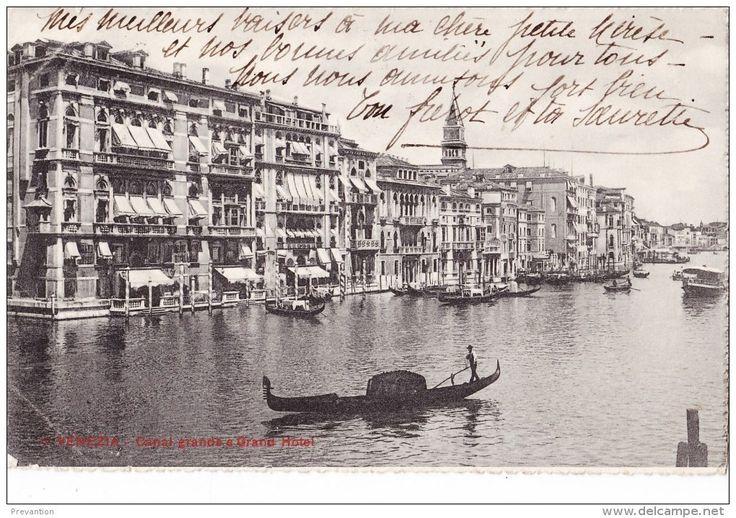 Venise et son Passé : VENEZIA - Canal Grande E Grand Hotel - Italia ♦ Venise - Le Grand Canal et le Grand Hôtel - Italie  #VeniseetsonPassé #Venise_Venezia #GrandCanal #grandhotel #Italie_Italia