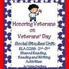 $ This is a CCSS ELA/Social Studies Unit: Veterans' Day Packet for Grades 2-3 which includes a Shared Reading Book,2 Reading Texts and Comprehension Questions, 2 sets of Picture/Word/Fact Cards, 2nd and 3rd Grade Writing Prompts. and Graphic Organizers- Common Core Standards included for both grades