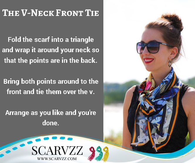 """As you can probably tell from the name, this tie is almost identical to the """"V-Neck Back Tie"""" and looks amazing. To achieve this look, grab your favorite medium or large square silk scarf and follow the steps below. #VNeckFrontTie #ScarfIntoATriangle #Scarvzz #WayToTieScarf"""