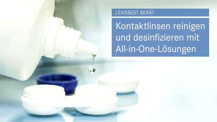 Lensbest berät: Kontaktlinsen reinigen und desinfizieren mit All-in-One-Lösungen