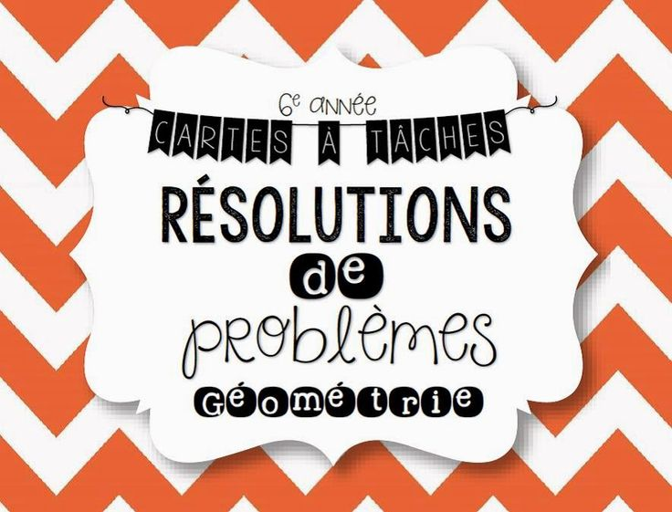 Cartes à tâches - Résolutions de problèmes de géométrie http://laclassedekarine.blogspot.ca/