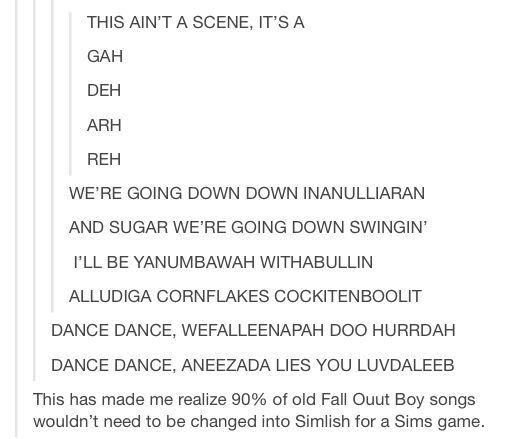 It's funny how I always am able to understand the lyrics the first time I hear the song.plus i love fall out boy
