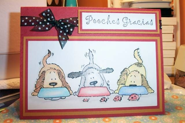 Pooches Gracias for Sis by jacqueline - Cards and Paper Crafts at Splitcoaststampers