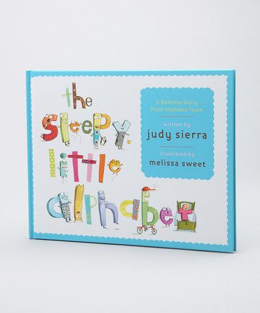Take a look at this The Sleepy Little Alphabet Hardcover