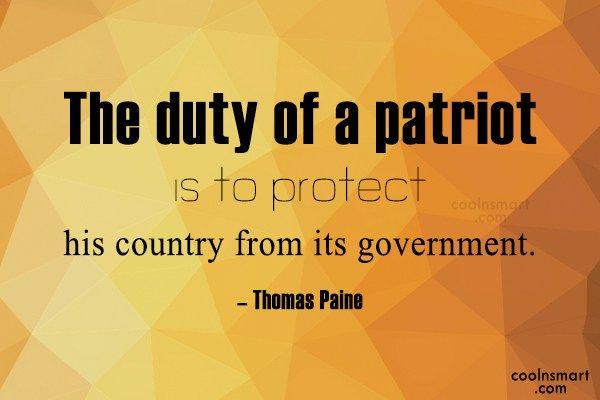 Thomas Paine Quote About Patriotism Patriotic Quotes Top Quotes Quotes