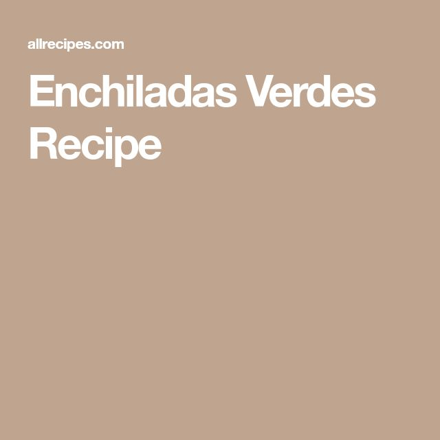 Enchiladas Verdes Recipe