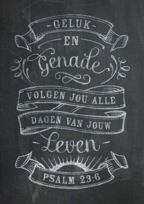 Hippe Christelijke krijtbord kaart Psalm 23:6 1 Te vinden op: www.kaartje2go.nl/spirituele-kaarten