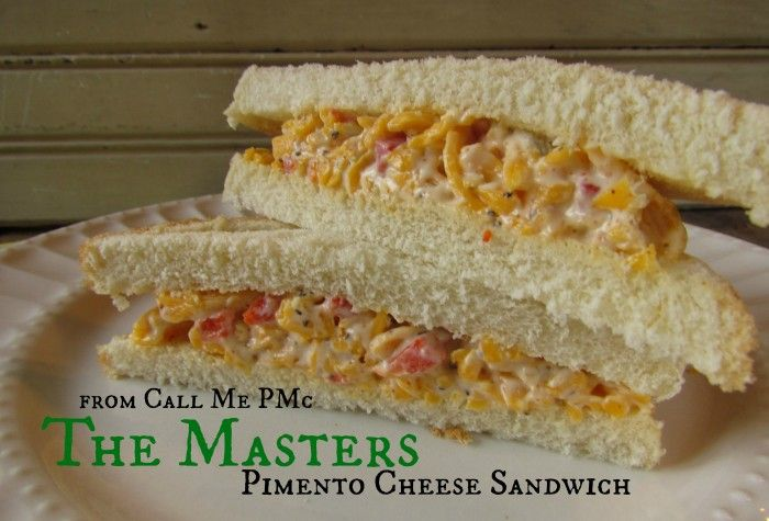 My Day at the Masters and The Masters Famous Pimento Cheese Sandwich - Call Me PMc