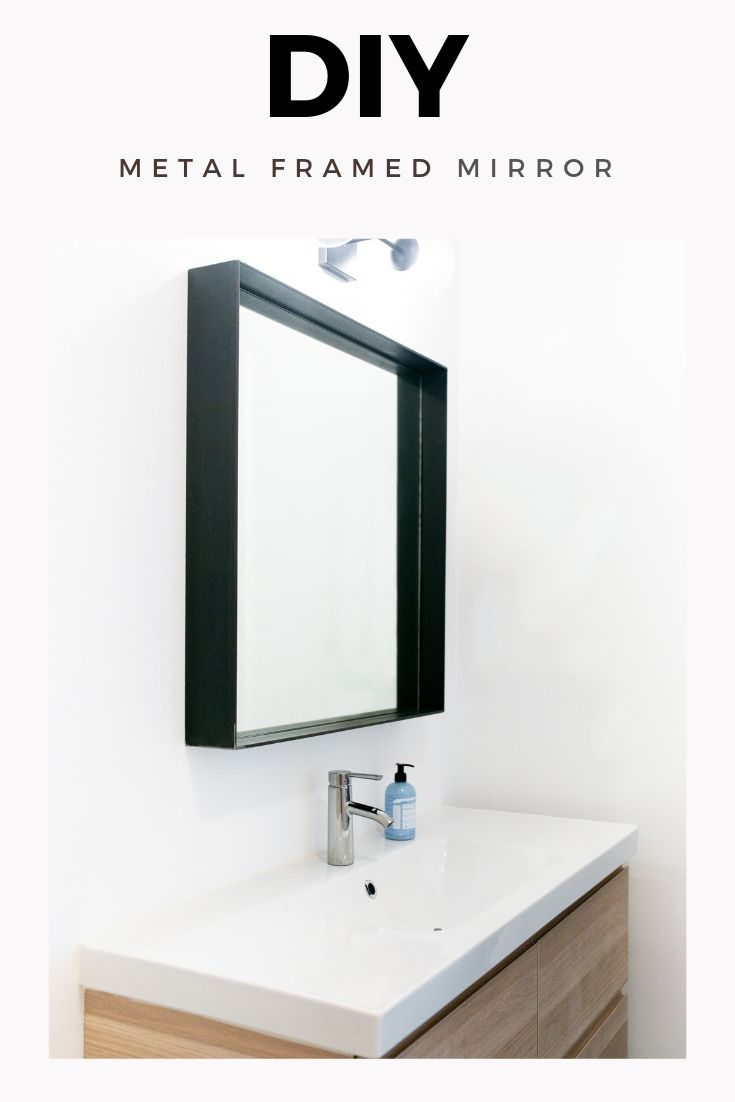 Check Out How To Diy A Metal Framed Mirror For Your Wall Full Video Tutorial Included Howt Bathroom Mirrors Diy Metal Frame Mirror Bathroom Vanity Des Bathroom Mirrors Diy Mirror