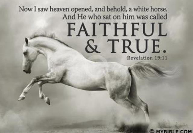 Revelation 19:11...More at http://beliefpics.christianpost.com/