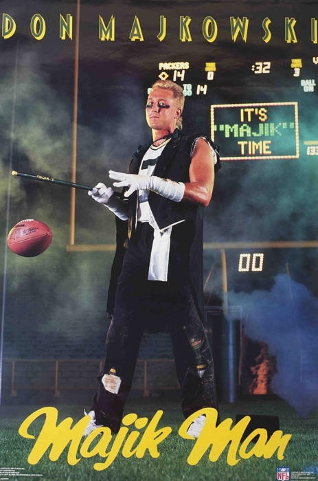 The last guy to start a Packers game at QB before Brett Favre. And I have his poster. Gotta love the Majik Man,