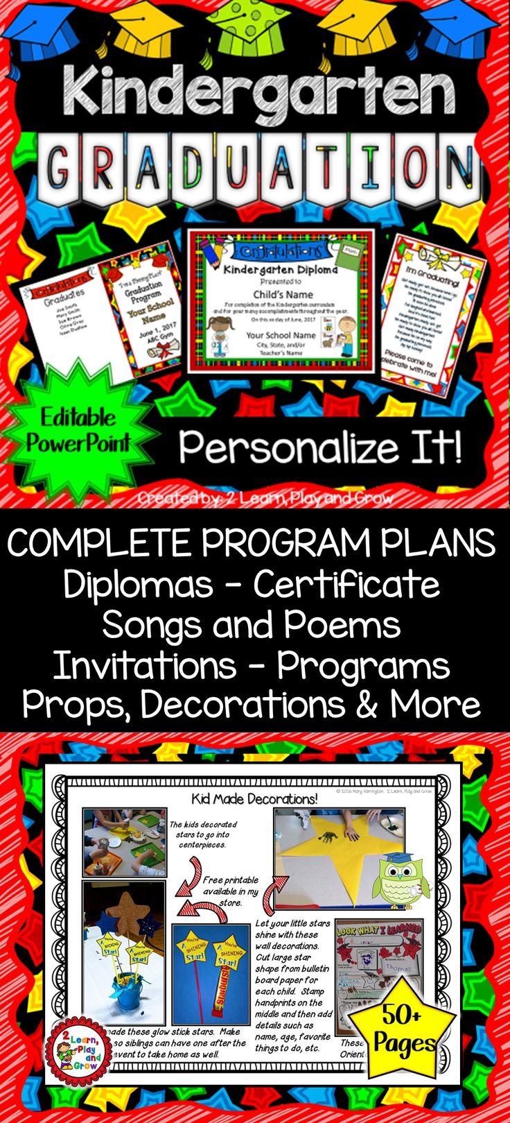 Kindergarten Graduation is such a special time of year, but it can be so time consuming and stressful if your the one putting it on.  It doesn't have to be with this Graduation Kit.  Tons of printable diplomas, programs, graduation invitations, not to mention ideas and instructions.  You have so much to do at the end of the year, click to see the preview of this time saving graduation program.