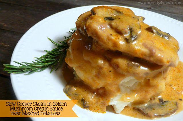 Joyously Domestic: Slow Cooker Steak in Golden Mushroom Cream Sauce