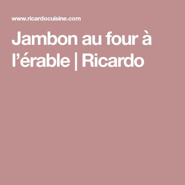 Jambon au four à l'érable | Ricardo