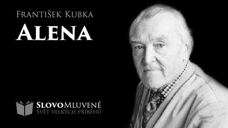 SLOVO MLUVENÉ - Kubka, František - Alena (KOMEDIE)