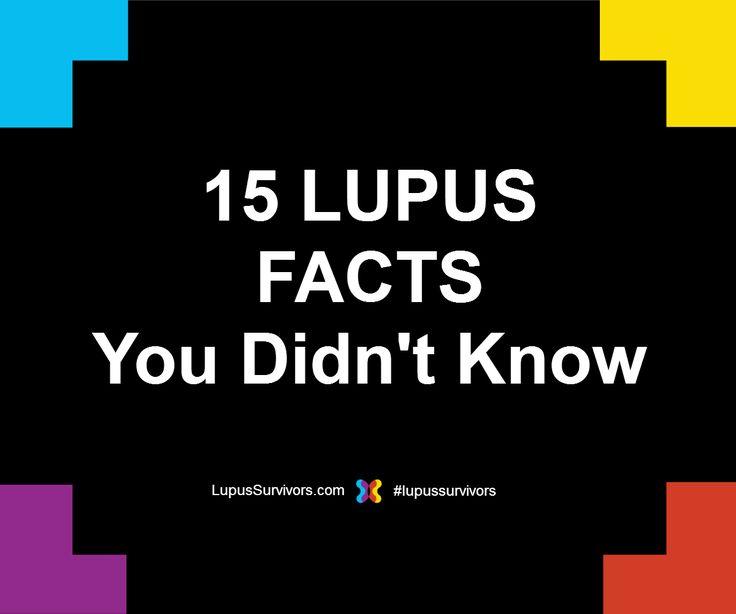 I'm sure there are many lupus facts you didn't know about. Systemic Lupus Erythematosus (SLE) is a mysterious autoimmune disease with many complexities.