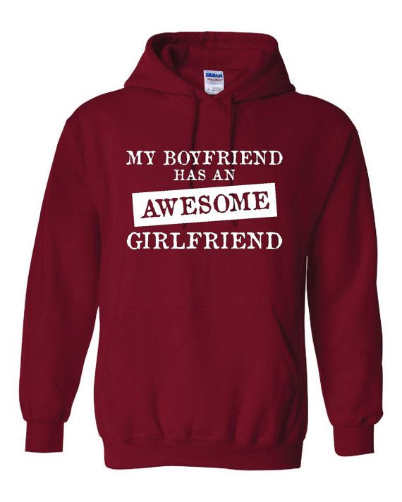 My BOYFRIEND Has An AWESOME GIRLFRIEND Great Hoodie for Girlfriend Holiday Just Because Show her She is Awesome Comfy Unisex Hoodie on Etsy, $26.95