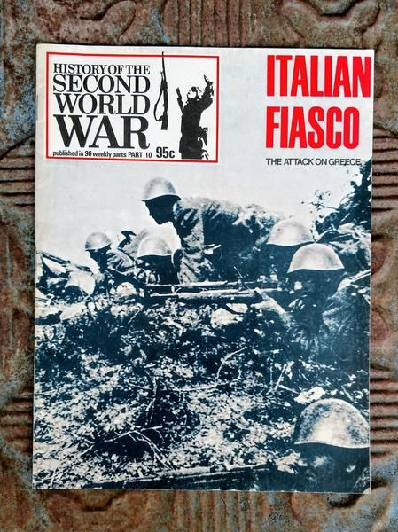 Published in 1972 by BPC Publishing Ltd. Italian Fiasco is Part 10 of this 96 weekly magazine publication. Wonderful full page photos of the war with 4 great articles: Pg 253 - Rumanian Coup d'Etat by Olivia Manning, Pg 257 - Italian Fiasco: The Attack on Greece by Edwin Packer, Pg. 272 - The Greeks at War by Olivia Manning, and Pg 276 - Malta Digs in by Commander M. G. Saunders. This item is in very good condition with a tight binding, no tears or folds, no foxing. A great item for any ...