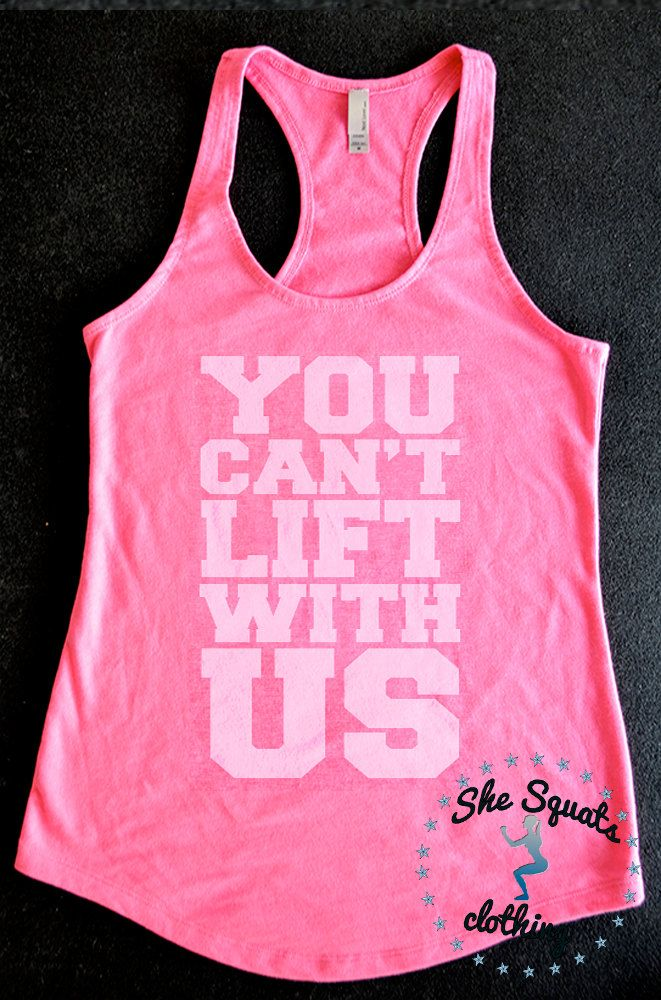 You Can't Lift With Us Workout Tank Gym Tank by SheSquatsClothing, $24.95