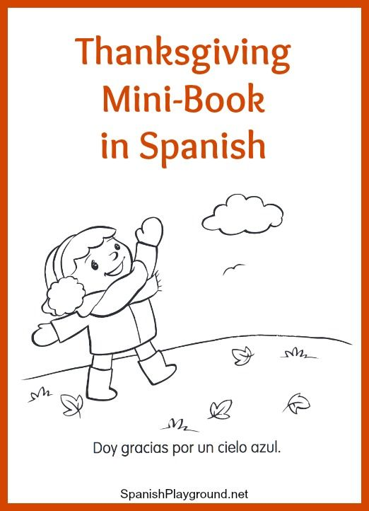Spanish Thanksgiving minibook to print and color with kids. Children learn words related to family and daily activities as they read about being thankful.