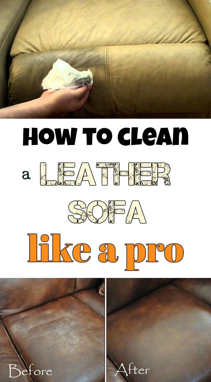 How to clean a leather sofa like a pro - CleaningDIY.net