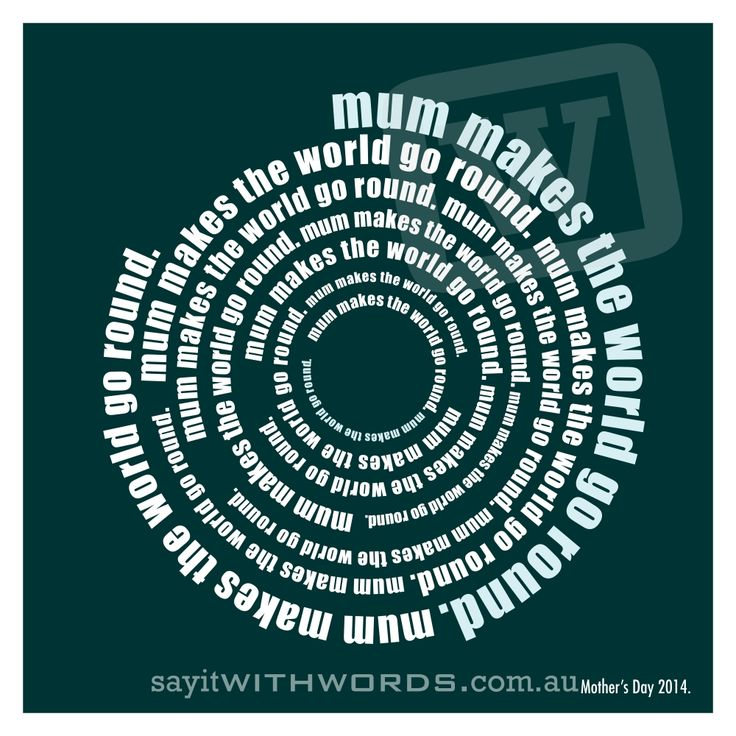 Mum certainly makes our world go round! Great gift idea for Mother's day. Can be personalised with a special message of love. Range of colours. Priced from $22.00 www.sayitwithwords.com.au/mum-makes-the-world-go-round/ #mum #mothersday #giftformum  #personalisedprint #circles #bullseye #typographicprint #forestgreen