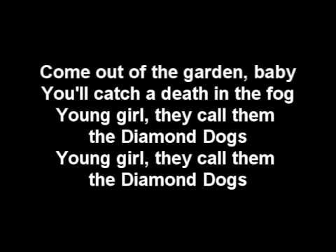 David Bowie - Diamond Dogs lyrics Brings back so many memories, lol!