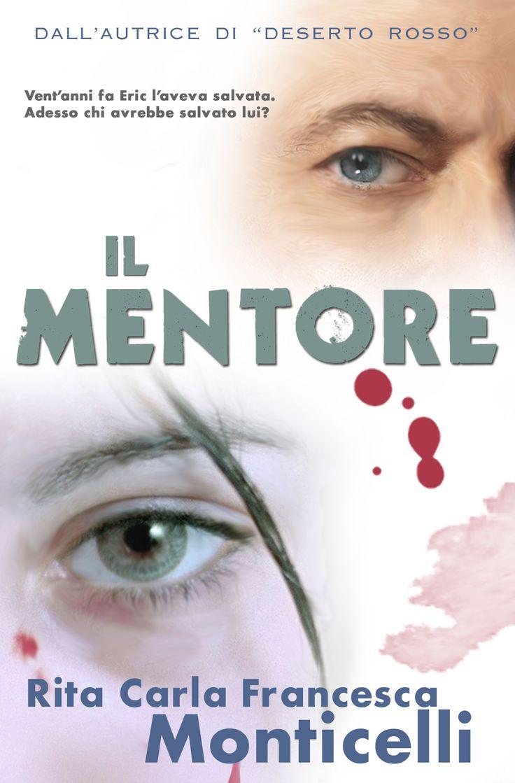 """""""Il mentore"""" ora in edizione cartacea su #Amazon http://dld.bz/dsTfX #thriller #ilmentore"""