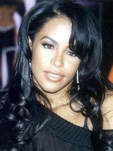 Gone to soon.....Aaliyah