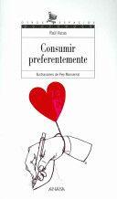 """Consumir preferentemente de  Raúl Vacas. Este poemario está curiosamente organizado en secciones como las de los supermercados (perecederos, no retornables, caja rápida, degustación gratuita,...) nos presenta un conjunto de  poemas arriesgados y sorprendentes desde  """"Vademécum"""" (Se trata de un soneto compuesto exclusivamente con el nombre de cuarenta y dos medicamentos), hasta """"SMS"""", un poema de amor con palabras abreviadas, casi intraducibles para el público no adolescente…"""