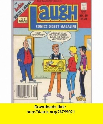 Laugh Comics Digest Magazine (The Archie Digest Library, No. 59) John Goldwater, Dick Malmgren, Victor Gorelick, Rudy Lapic, Bill Yoshida, Barry Grossman ,   ,  , ASIN: B000BF06VW , tutorials , pdf , ebook , torrent , downloads , rapidshare , filesonic , hotfile , megaupload , fileserve