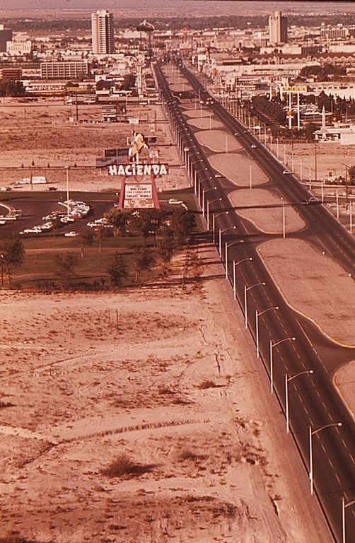 Las Vegas Strip, 1972. Hacienda is the current-day location of Mandalay Bay. ✿❀