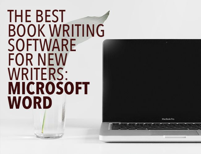 How to Write a Book Using Microsoft Word