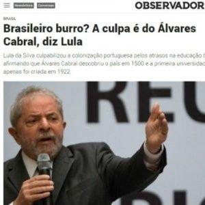 Lula culpa colonizador por 'atraso na educação' e gera polêmica em Portugal
