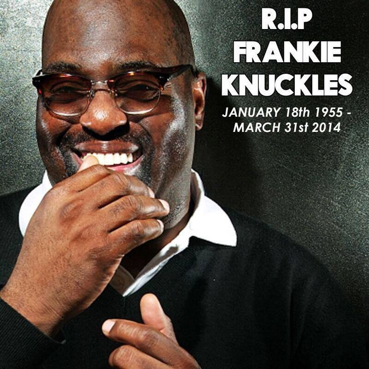 Godfather of house music Frankie Knuckles